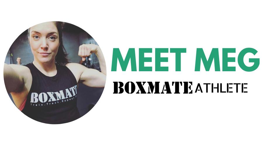 Meet Meg – Our BoxMate Athlete.