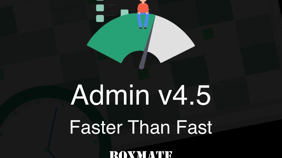 Admin v4.5 | Faster than Fast.