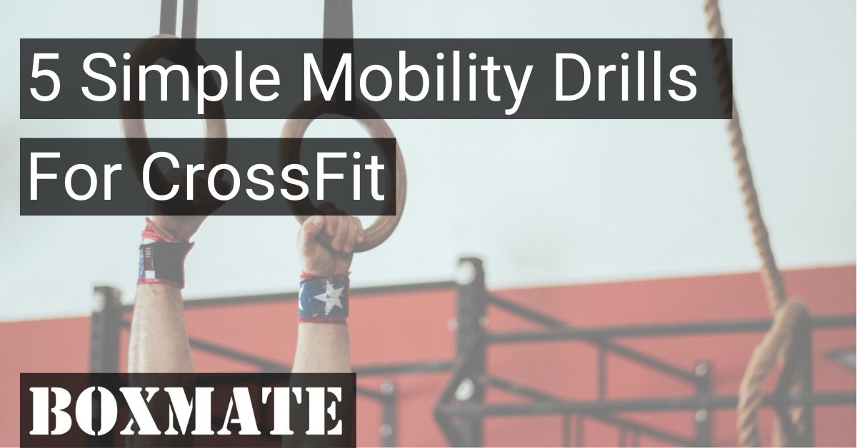 5 Simple Mobility Drills You Should Add To Your Training